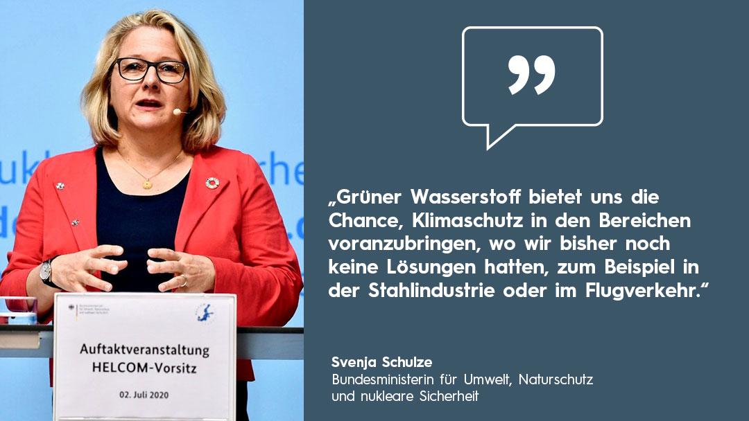 Zitat Bundesumweltministerin Svenja Schulze zu grünem Wasserstoff