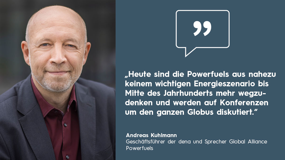 Zitatbox Andreas Kuhlmann Sprecher Global Alliance Powerfuels